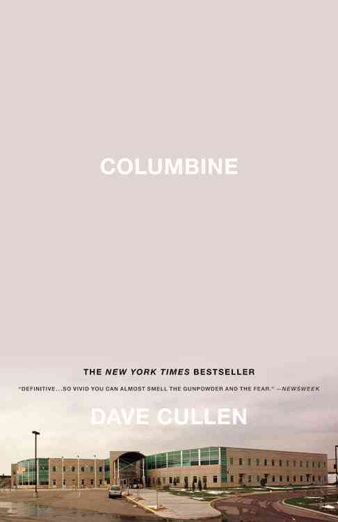Columbine By Cullen, Dave