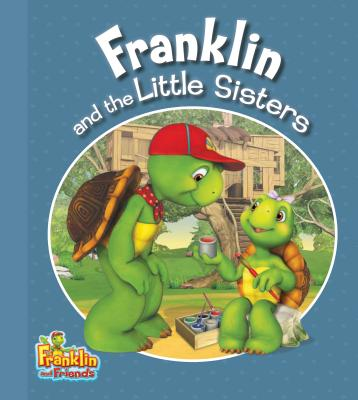 Franklin and the Little Sisters By Endrulat, Harry (ADP)